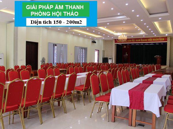 Giới thiệu giải pháp âm thanh hội thảo, hội nghị cho phòng họp hội trường 150M2 đến 200M2