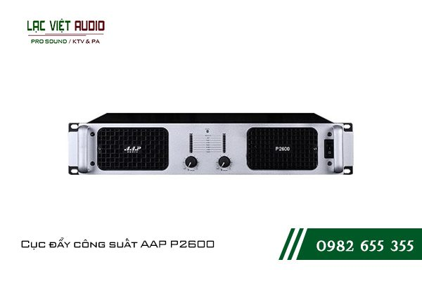 Giới thiệu về sản phẩmCục đẩy công suất AAP P2600