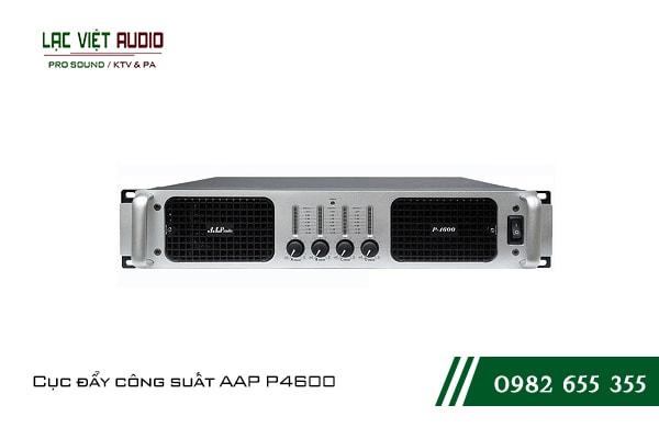 Giới thiệu về sản phẩmCục đẩy công suất AAP P4600
