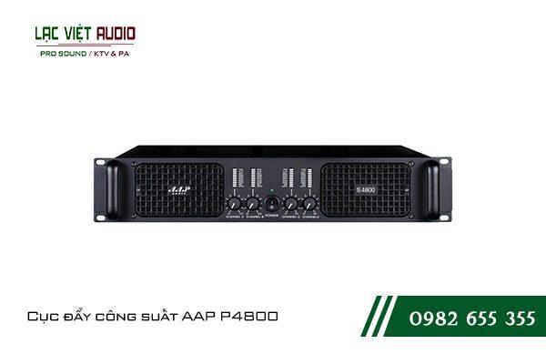 Giới thiệu về sản phẩmCục đẩy công suất AAP P4800