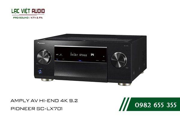 Một số giới thiệu tổng quan về sản phẩmAMPLY AV HI-END 4K 9.2 PIONEER SC LX701