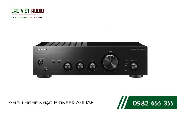 Một số giới thiệu tổng quan về sản phẩmAmpli nghe nhạc Pioneer A 10AE