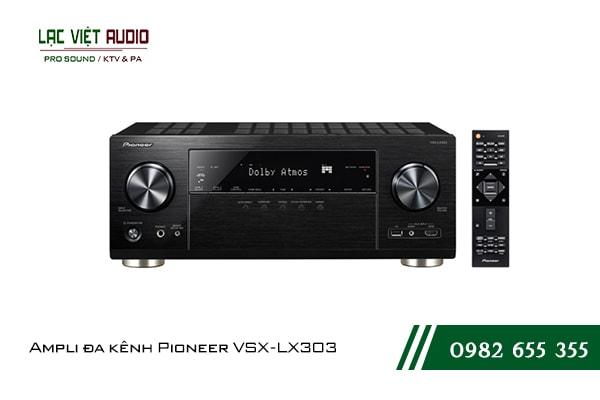 Một số giới thiệu tổng quan về sản phẩmAmpli đa kênh Pioneer VSX LX303