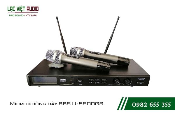 Giới thiệu về sản phẩmMicro BBS U 5800GS