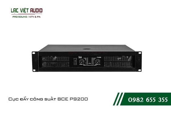 Giới thiệu về sản phẩm Cục đẩy công suất BCE P9200