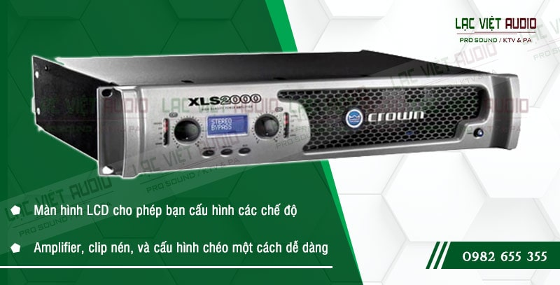 Một số đặc điểm nổi bật của sản phẩmCục đẩy công suất Crown XLS 2000