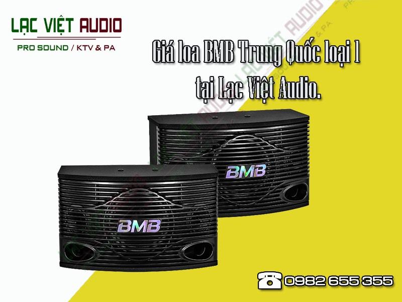 Giới thiệu về thiết bịloa BMB Trung Quốc loại 1