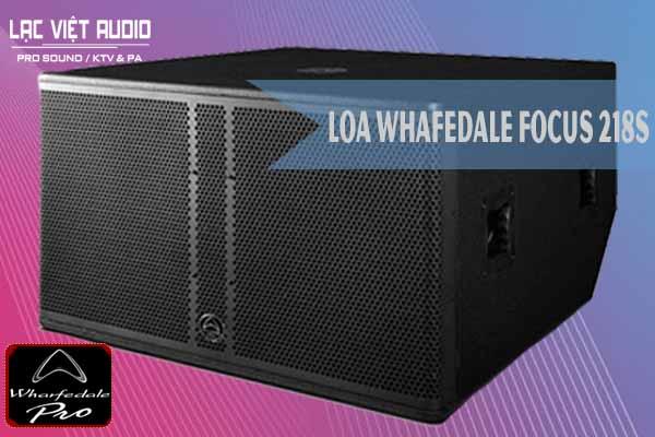 Loa whafedale FOCUS 218S