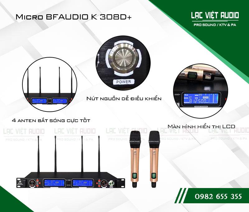 Các tính năng nổi bật của sản phẩmMicro BFaudio K308D+
