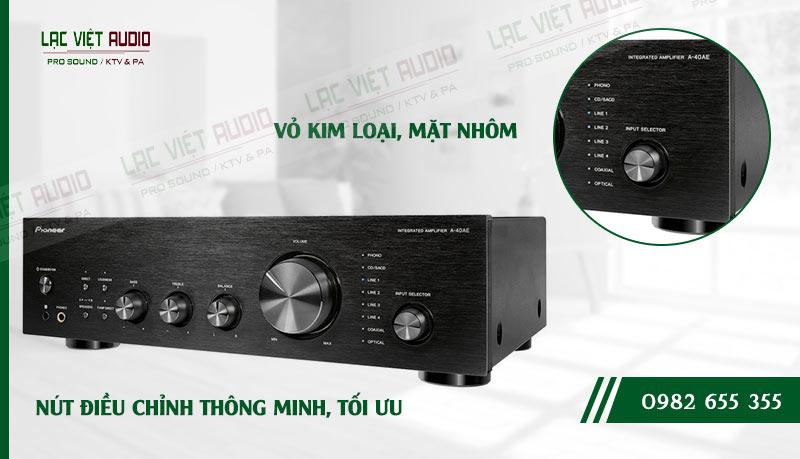 Các đặc điểm nổi bật của sản phẩmAmpli nghe nhạc Pioneer A 40AE
