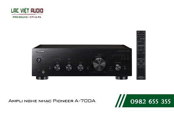 Một số giới thiệu tổng quan về sản phẩmAmpli nghe nhạc Pioneer A 70DA