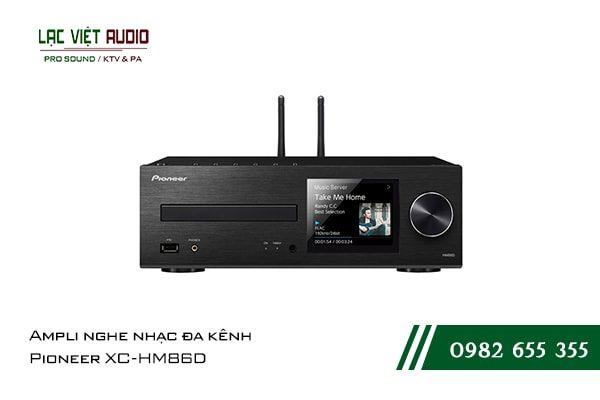 Một số giới thiệu tổng quan về sản phẩmAmpli nghe nhạc đa kênh Pioneer XC HM86D