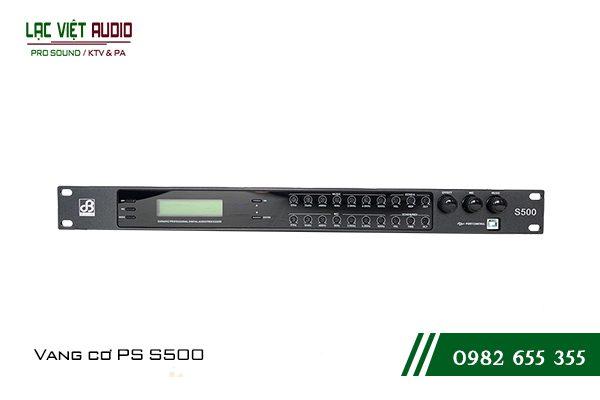 Giới thiệu về sản phẩmVang cơ PS S500